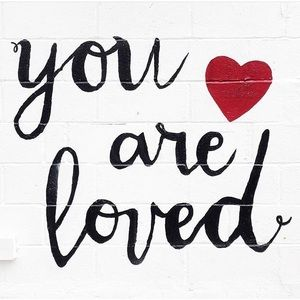 Other - You are loved! ❤️